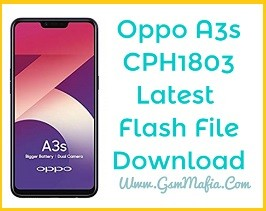 Oppo A3s CPH1803 Latest Flash File (Stock Rom)